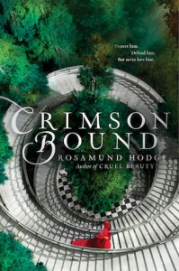 "Book Cover for ""Crimson Bound"" by Rosamund Hodge"