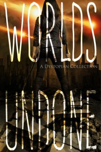"Book Cover for ""Worlds Undone"""