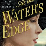 "Book Cover for ""At the Water's Edge"" by Sara Gruen"