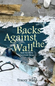 "Book Cover for ""Backs Against the Wall"" by Tracey Ward"