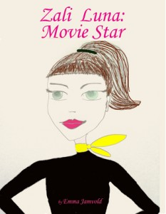 "Book Cover for ""Zali Luna: Movie Star"" by Emma Jamvold"