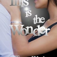 Book Blitz: This is the Wonder by Tracey Ward
