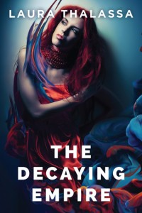 "Book Cover for ""The Decaying Empire"" by Laura Thalassa"