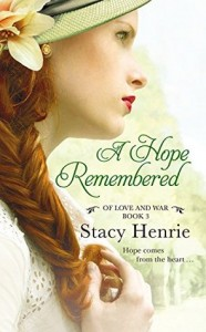 """Book Cover for """"A Hope Remembered"""" by Stacy Henrie"""