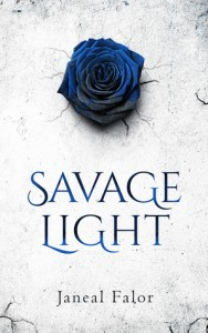 "Book Cover for ""Savage Light"" by Janeal Falor"