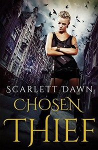 "Book Cover for ""Chosen Thief"" by Scarlett Dawn"