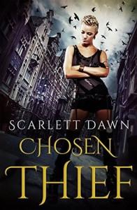 """Book Cover for """"Chosen Thief"""" by Scarlett Dawn"""