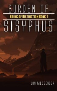 "Book Cover for ""Burden of Sisyphus"" by Jon Messenger"