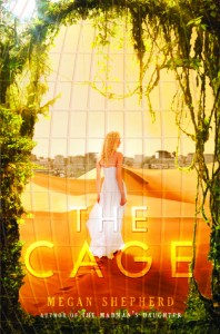 "Book Cover for ""The Cage"" by Megan Shepherd"