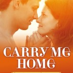 "Book Cover for ""Carry Me Home"" by Lia Riley"