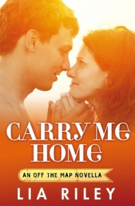 """Book Cover for """"Carry Me Home"""" by Lia Riley"""