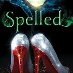 "Book Cover for ""Spelled"" by Betsy Schow"