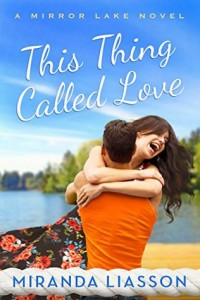 "Book Cover for ""This Thing Called Love"" by Miranda Liasson"