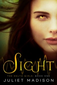"Book Cover for ""Sight"" by Juliet Madison"