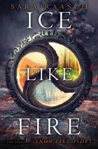 "Book Cover for ""Ice Like Fire"" by Sara Raasch"