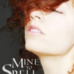 "Book Cover for ""Mine to Spell"" by Janeal Falor"
