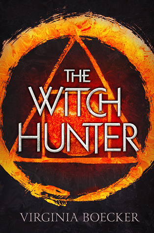 Review: The Witch Hunter by Virginia Boecker