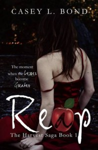 "Book Cover for ""Reap"" by Casey L. Bond"