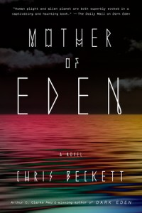 "Book Cover for ""Mother of Eden"" by Chris Beckett"