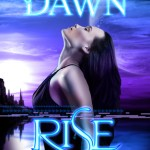 "Book Cover for ""Rise"" by Scarlett Dawn"