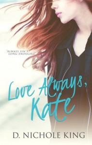"Book Cover for ""Love Always, Kate"" by D. Nichole King"