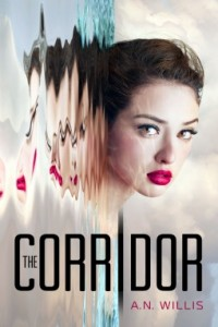 "Book Cover for ""The Corridor"" by A.N. Willis"
