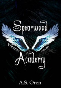 "Book Cover for ""Spearwood Academy Vol. 7"" by A.S. Oren"