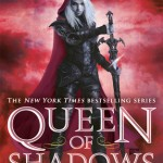 "Book Cover for ""Queen of Shadows"" by Sarah J Maas"