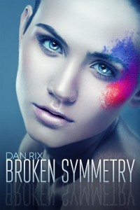 "Book Cover for ""Broken Symmetry"" by Dan Rix"