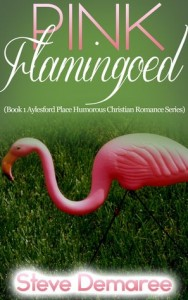 "Book Cover for ""Pink Flamingoed"" by Steve Demaree"