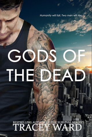 Gods of the Dead by Tracey Ward