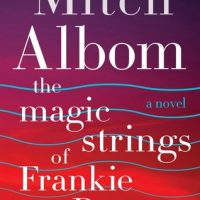 Review: The Magic Strings of Frankie Presto by Mitch Albom