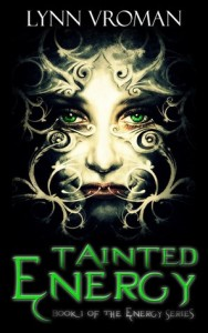 "Book Cover for ""Tainted Energy"" by Lynn Vroman"