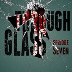 "Book Cover for ""Through Glass Episode 7"" by Rebecca Ethington"