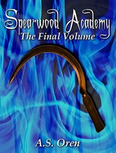 "Book Cover for ""Spearwood Academy Vol. 8"" by A.S. Oren"