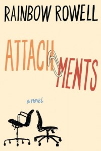 "Book Cover for ""Attachments"" by Rainbow Rowell"