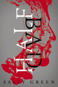 "Book Cover for ""Half Bad"" by Sally Green"