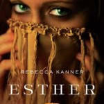 "Book Cover for ""Esther"" by Rebecca Kanner"