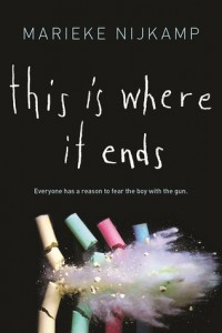 "Book Cover for ""This is Where it Ends"" by Marieke Nijkamp"