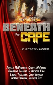 "Book Cover for ""Beneath the Cape: The Superhero Anthology"""