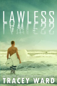 "Book Cover for ""Lawless"" by Tracey Ward"
