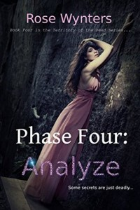 "Book Cover for ""Phase Four: Analyze"" by Rose Wynters"