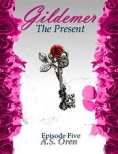 """Book Cover for """"Gildemer: The Present"""" by A.S. Oren"""