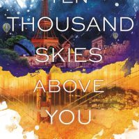 Review: Ten Thousand Skies Above You by Claudia Gray