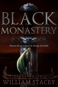 "Book Cover for ""Black Monastery"" by William Stacey"