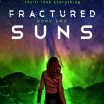 "Book Cover for ""Fractured Suns"" by Theresa Kay"