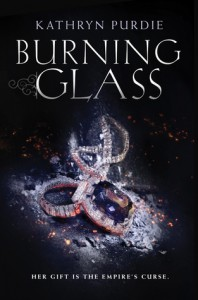 "Book Cover for ""Burning Glass"" by Kathryn Purdie"