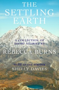 "Book cover for ""The Settling Earth"" by Rebecca Burns"