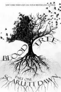 "Book Cover for ""Blood Tree Part One"" by Scarlett Dawn"