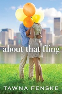 "Book Cover for ""About that Fling"" by Tawna Fenske"